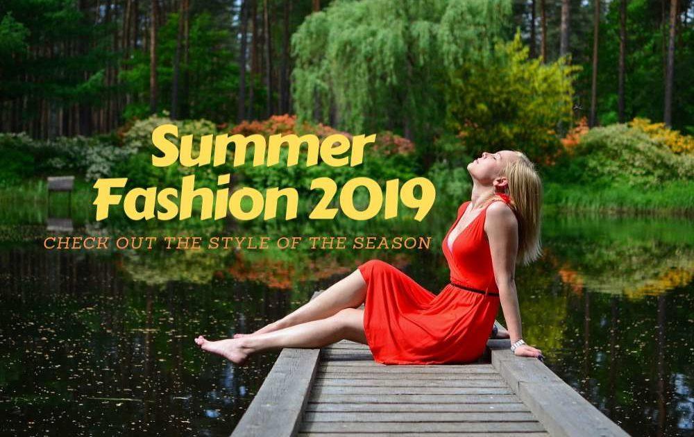 Summer Fashion 2019