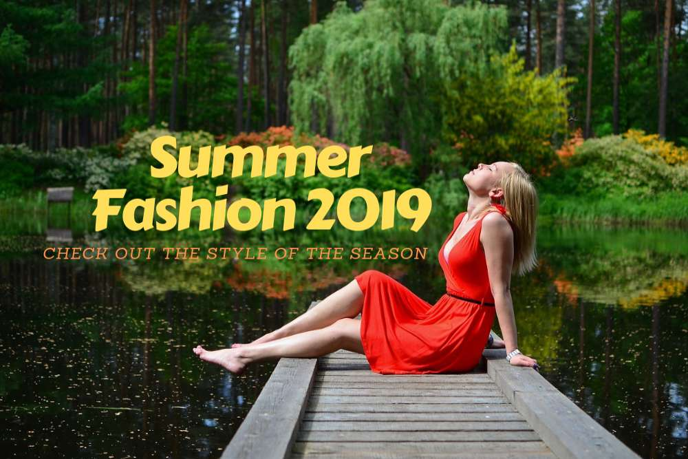 Summer Fashion 2019