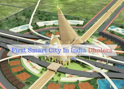 Dholera Smart City – Leading India Into a Brighter Future - latestworldtrends.com