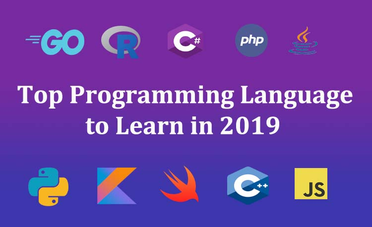 Best Programming Languages to Learn in 2019 - latestworldtrends.com
