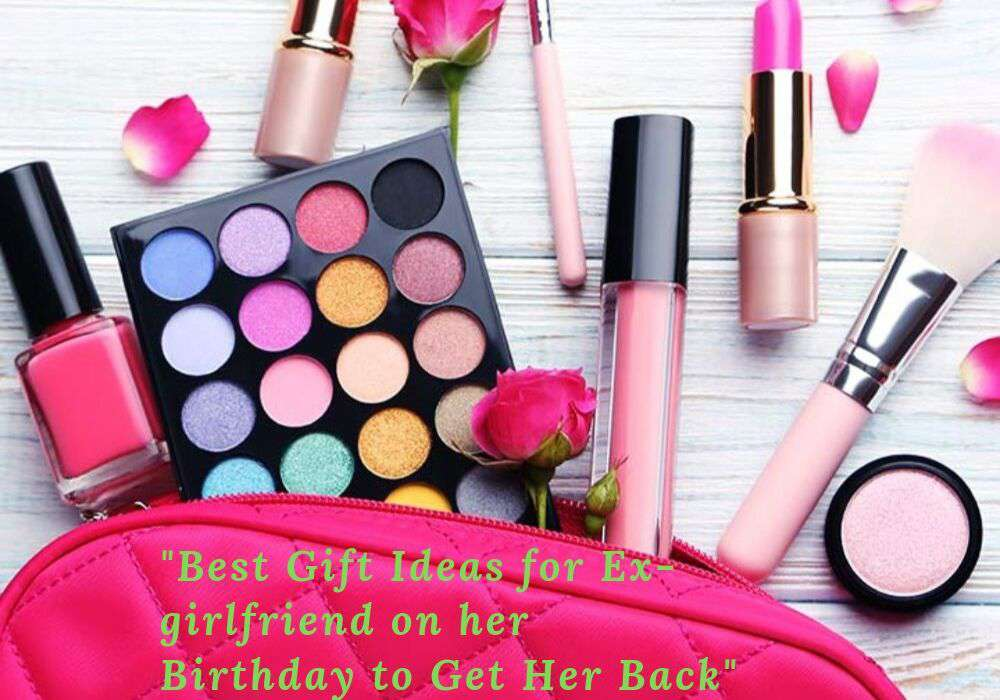 Best Gift Ideas For Ex Friend On