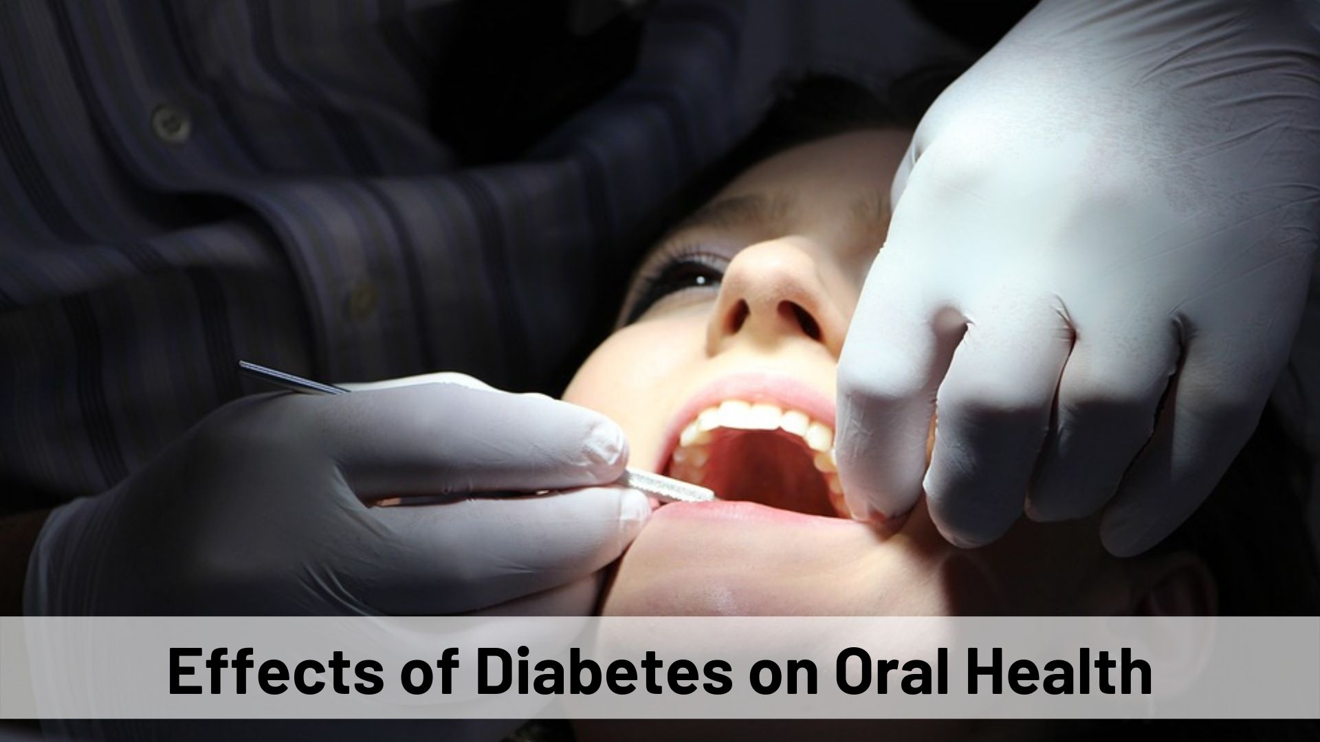 Effects of Diabetes on Oral Health